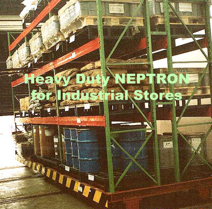 Heavy Duty NEPTRON for Industrial Stores & warehouses